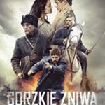 Кінострічка «Гіркі жнива» доступна на платформі VoD.pl !