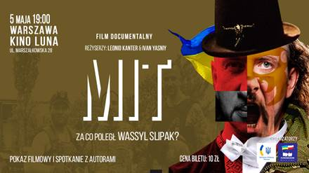 """Pokaz filmu o WASYLU SLIPAKU """"MIT"""" w Warszawie"""